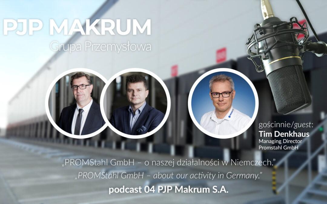 Podcast: Promstahl GmbH – o naszej działalności w Niemczech